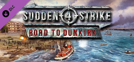 Sudden Strike 4: Road to Dunkirk (DLC)