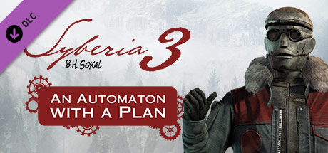 Syberia 3 - An Automaton with a Plan (DLC)