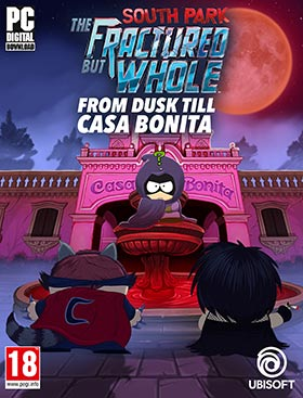 South Park : The Fractured But Whole – From Dusk Till Casa Bonita (DLC2)